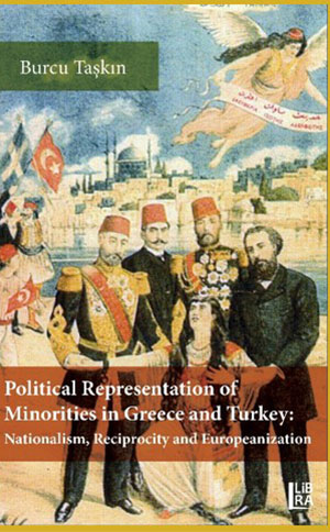 Political Representation of Minorities in Greece and Turkey - Nationalism, Reciprocity and Europeanization