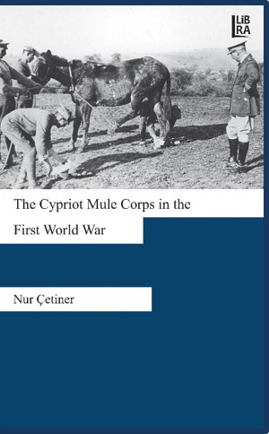 The Cypriot Mule Corps in the First World War