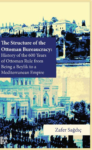 The Structure of The Ottoman Bureaucracy