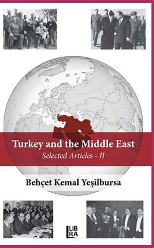 Turkey and the Middle East (Selected Articles) - II